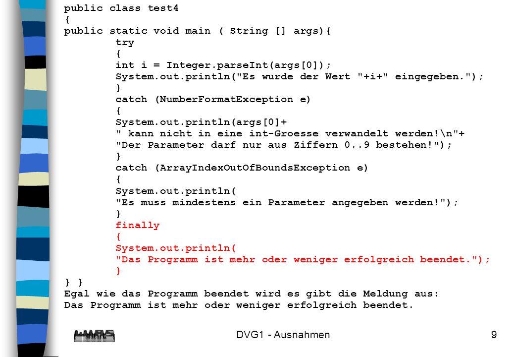 public class test4 { public static void main ( String [] args){ try. int i = Integer.parseInt(args[0]);